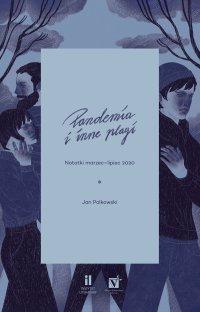 Pandemia i inne plagi - Jan Polkowski - ebook
