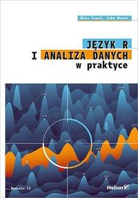 Język R i analiza danych w praktyce. Wydanie II - Nina Zumel - ebook