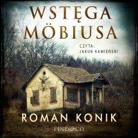 Wstęga Möbiusa - Roman Konik - audiobook
