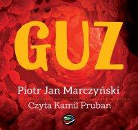 Guz - Piotr Jan Marczyński - audiobook