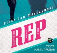 Rep - Piotr Jan Marczyński - audiobook