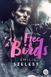 Free Birds - Emilia Szelest - ebook