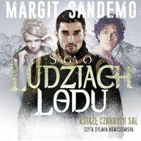 Saga o Ludziach Lodu. Książę Czarnych Sal. Tom XXXXV - Margit Sandemo - audiobook