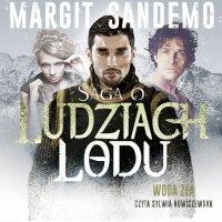 Saga o Ludziach Lodu. Woda zła. Tom XXXXVI - Margit Sandemo - audiobook
