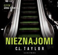 Nieznajomi - C.L. Taylor - audiobook