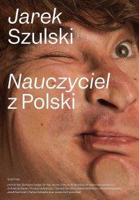 Nauczyciel z Polski - Jarek Szulski - ebook