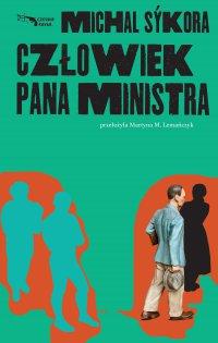 Człowiek pana ministra - Michal Sykora - ebook