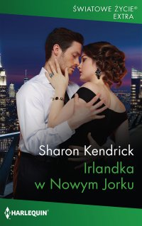 Irlandka w Nowym Jorku - Sharon Kendrick - ebook