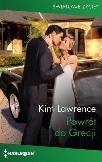 Powrót do Grecji - Kim Lawrence - ebook