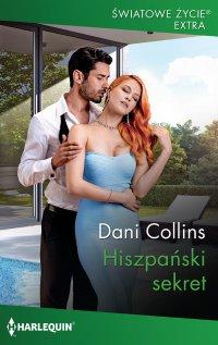 Hiszpański sekret - Dani Collins - ebook