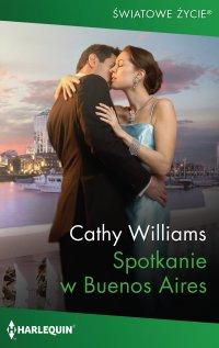 Spotkanie w Buenos Aires - Cathy Williams - ebook