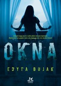 Okna - Edyta Bujak - ebook