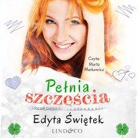 Pełnia szczęścia - Edyta Świętek - audiobook