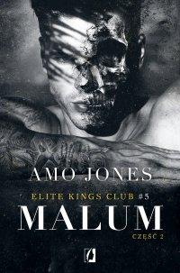 Malum, część 2. Elite Kings Club. Tom 5 - Amo Jones - ebook