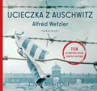 Ucieczka z Auschwitz - Alfred Wetzler - audiobook