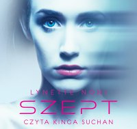 Szept - Lynette Noni - audiobook
