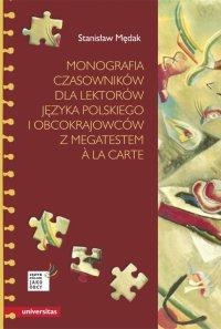 Monografia czasowników dla lektorów języka polskiego i obcokrajowców z megatestem à la carte - Stanisław Mędak - ebook