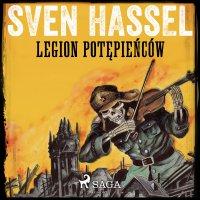 Legion potępieńców - Sven Hassel - audiobook