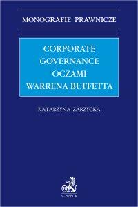Corporate governance oczami Warrena Buffetta - Katarzyna Zarzycka - ebook