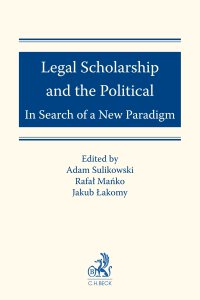 Legal Scholarship and the Political: In Search of a New Paradigm - Adam Sulikowski - ebook