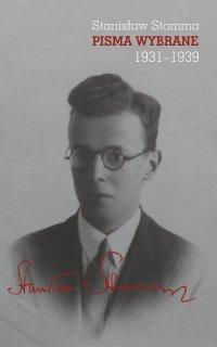 Pisma wybrane. Tom 1–3, Stanisław Stomma - Stanisław Stomma - ebook