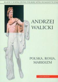 Polska, Rosja, marksizm. Prace wybrane - Andrzej Walicki - ebook