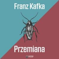 Przemiana - Franz Kafka - audiobook