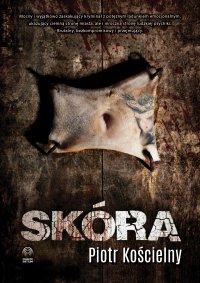 Skóra - Piotr Kościelny - ebook