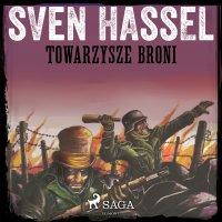 Towarzysze broni - Sven Hassel - audiobook