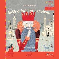 Baśń o świętym spokoju - Zofia Stanecka - audiobook