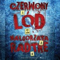 Czerwony lód - Małgorzata Radtke - audiobook