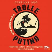Trolle Putina - Jessikka Aro - audiobook