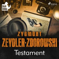 Testament - Zygmunt Zeydler-Zborowski - audiobook