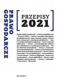 Prawo gospodarcze Przepisy 2021 - Agnieszka Kaszok - ebook