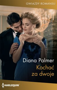 Kochać za dwoje - Diana Palmer - ebook