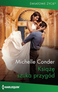 Książę szuka przygód - Michelle Conder - ebook
