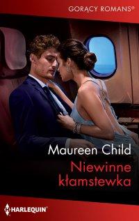 Niewinne kłamstewka - Maureen Child - ebook