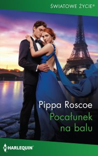 Pocałunek na balu - Pippa Roscoe - ebook