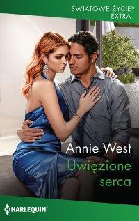 Uwięzione serca - Annie West - ebook