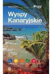 Wyspy Kanaryjskie. #Travel&Style. Wydanie 1 - Berenika Wilczyńska - ebook