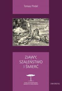 Zjawy, szaleństwo i śmierć. Fantastyka i realizm magiczny w literaturze hispanoamerykańskiej - Tomasz Pindel - ebook