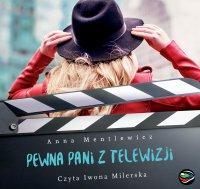 Pewna pani z telewizji - Anna Mentlewicz - audiobook