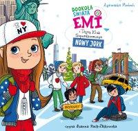 Emi i Tajny Klub Superdziewczyn. Dookoła świata. Nowy Jork - Agnieszka Mielech - audiobook