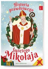 Historia prawdziwego Świętego Mikołaja - Beata Andrzejczuk - audiobook
