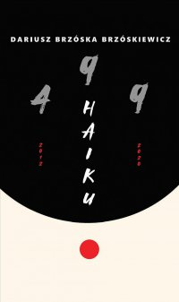 499 Haiku - Dariusz Brzóska-Brzóskiewicz - ebook