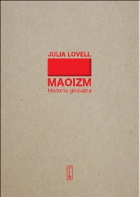 Maoizm. Historia globalna - Julia Lovell - ebook