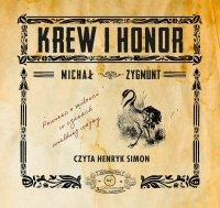 Krew i honor - Michał Zygmunt - audiobook