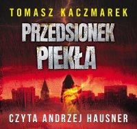 Przedsionek piekła - Tomasz Kaczmarek - audiobook