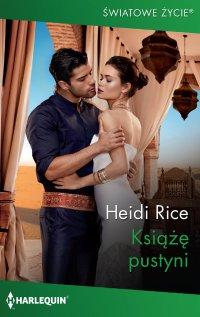 Książę pustyni - Heidi Rice - ebook