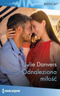 Odnaleziona miłość - Julie Danvers - ebook